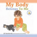 """My Body Belongs to Me"" Children's Book: Prevent The Unthinkable"
