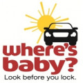 Warning: Where's Baby? Look Before You Lock Your Car!