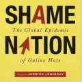 "Shame Nation: Choose To Be Part Of ""The Solution"""