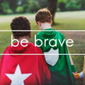 9 Ways to Cultivate Courage in Your Kids to Find Their Inner Hero