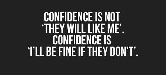 confidence-is-fine-if-they-dont-like-me-life-quotes-sayings ...